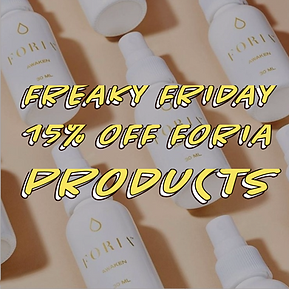 If you're feeling adventurous and a little bored with the ordinary, try Foria health and sexual wellness products. 15% off every Friday.