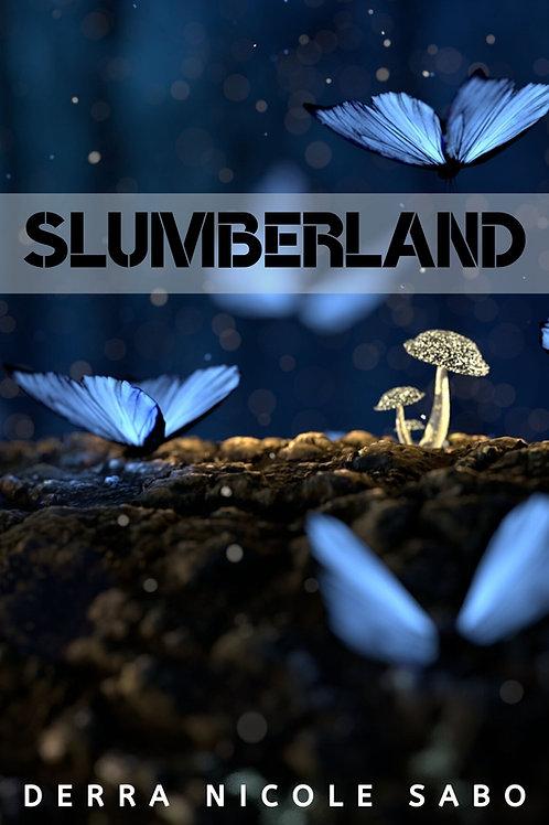 Slumberland by Derra Nicole Sabo
