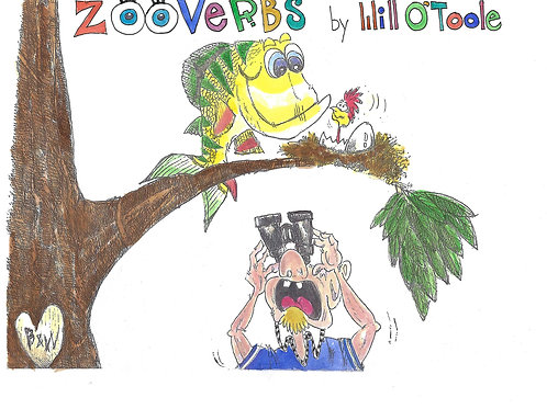 Zooverbs by Will O'Toole