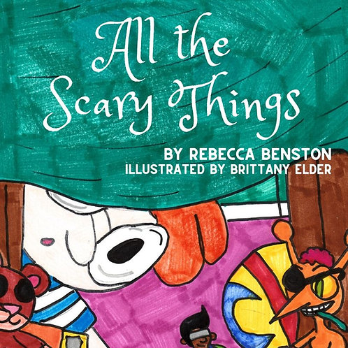 All the Scary Things by Rebecca Benston
