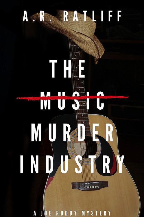The Music Murder Industry by A.R. Ratliff