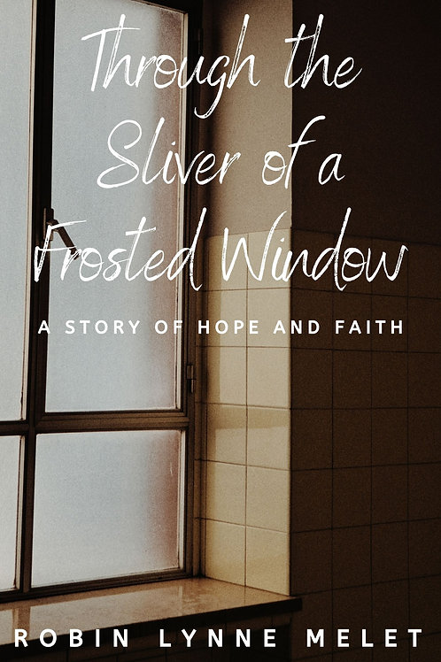 Through the Sliver of a Frosted Window by Robin Melet