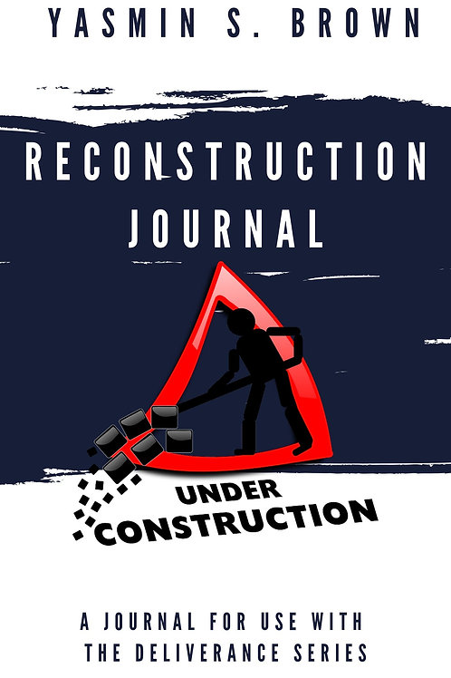 Reconstruction Journal by Yasmin S. Brown