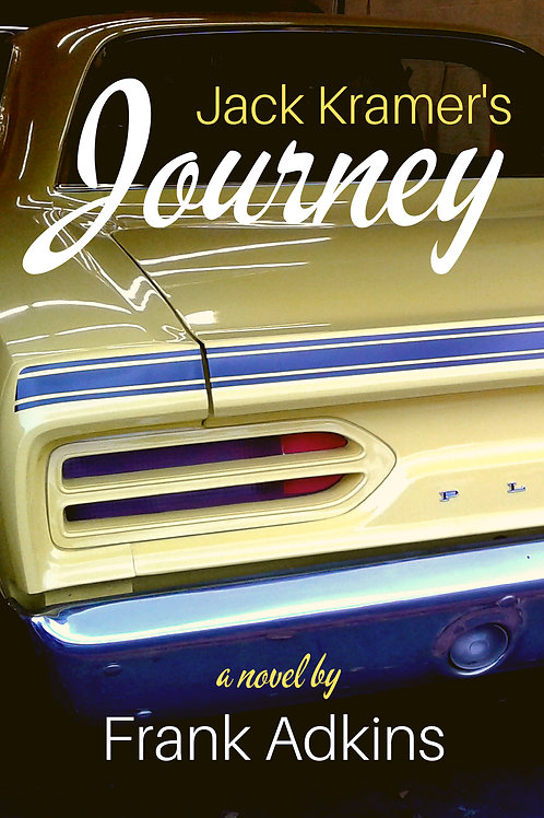 Jack Kramer's Journey by Frank Adkins