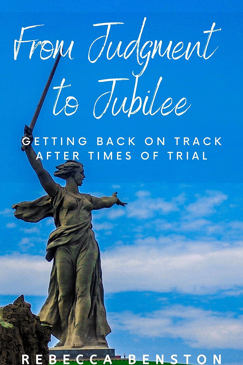 From Judgment to Jubilee: Getting Back on Track after Times of Trial