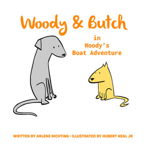 Join Woody & Butch for another Big Adventure!