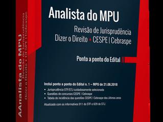 Resenha: Livro ANALISTA DO MPU - REVISÃO DE JURISPRUDÊNCIA DIZER O DIREITO - CESPE/CEBRASPE (2018)