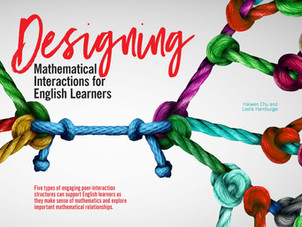 Designing Mathematical Interactions for English Learners*