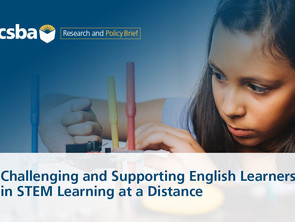 Policy Brief: Challenging and Supporting English Learners in STEM Learning at a Distance