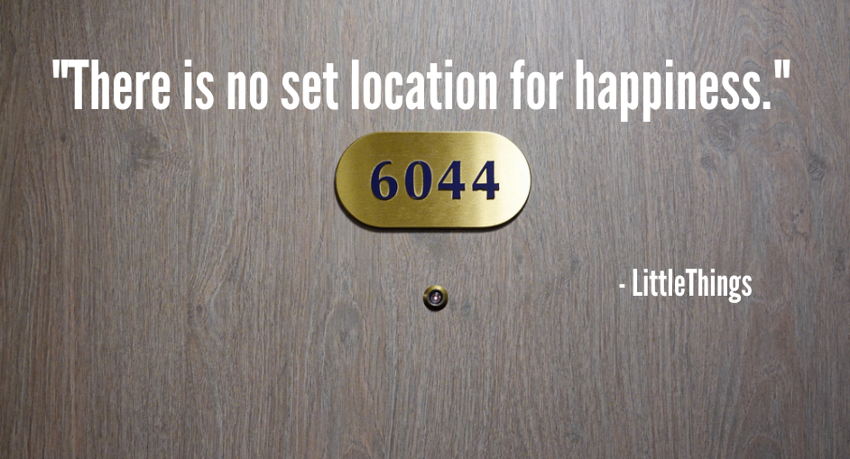 door with room number and peep hole, quote There is no set location for happiness from LittleThings