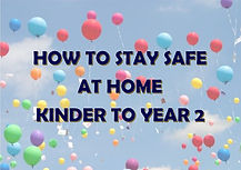 How to Stay Safe K to Year 2.jpg