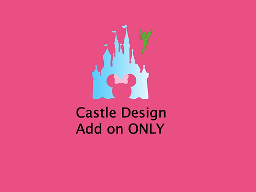 Castle Design ADD ON ONLY
