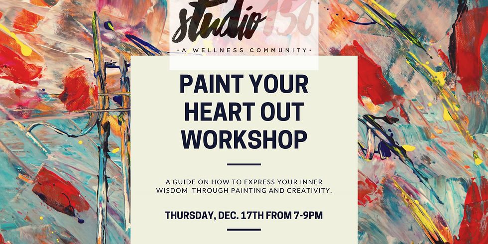 Paint Your Heart Out Workshop