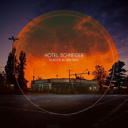Hotel Schneider - Zurück in den Ring (CD)
