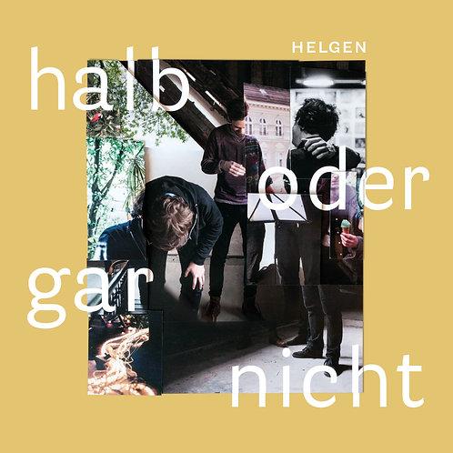 Helgen - Halb oder gar nicht (LP)