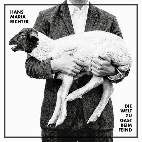 Hans Maria Richter - Die Welt zu Gast beim Feind (CD)