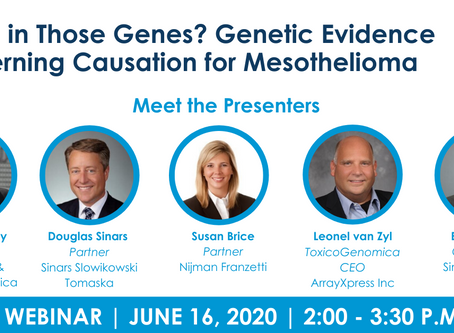 """""""What's in Those Genes? Genetic Evidence Concerning Causation for Mesothelioma"""" - Webinar Next Week"""