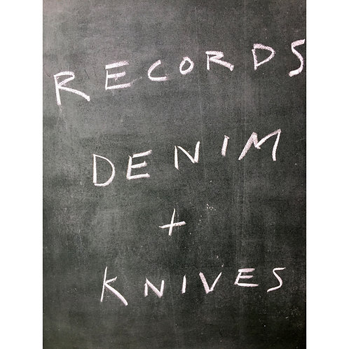 Records Denim and Knives