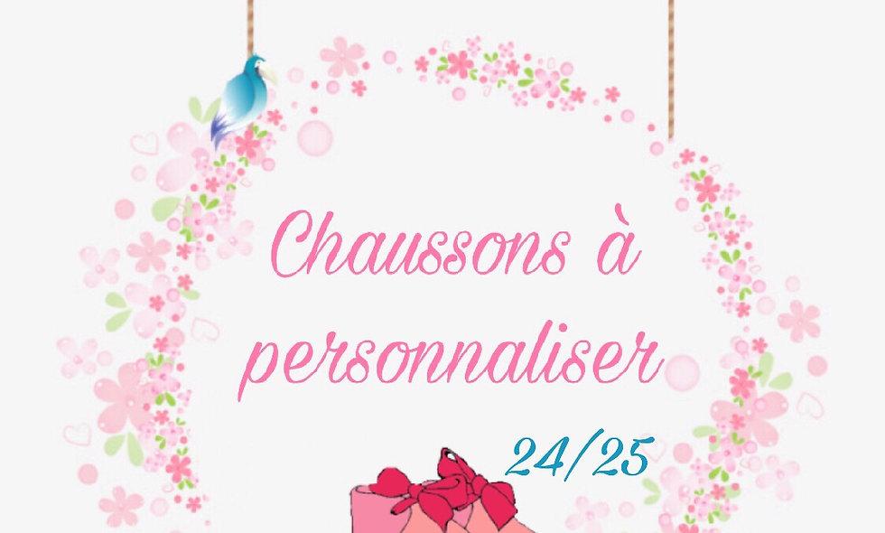 Chaussons Pointure 24/25 à personnaliser