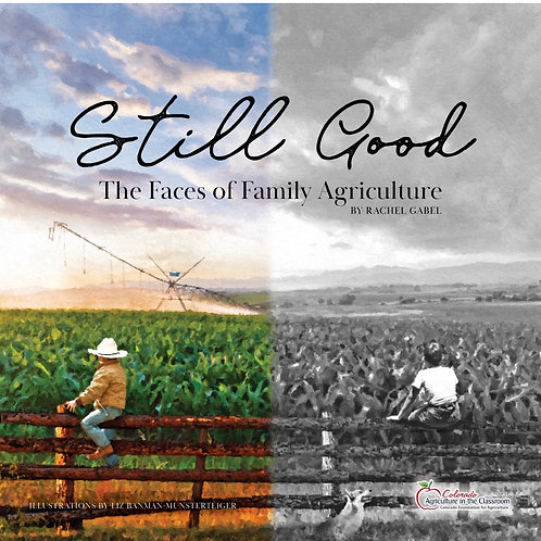 Still Good: The Faces of Family Agriculture
