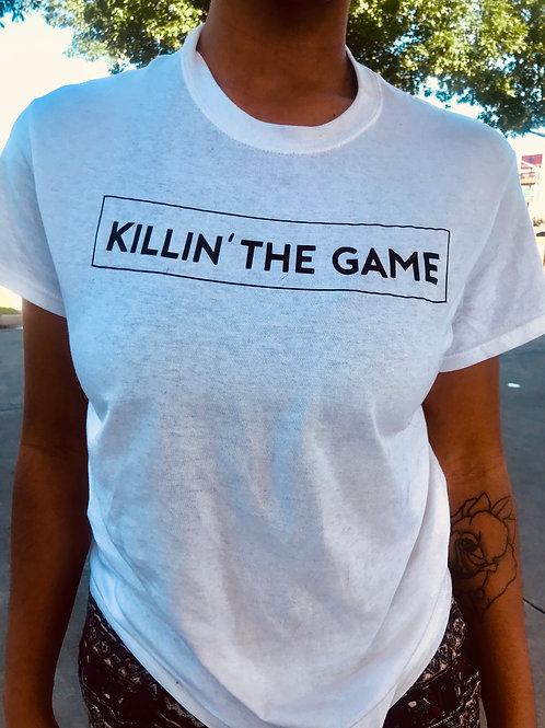 Killin' The Game Tee Shirt