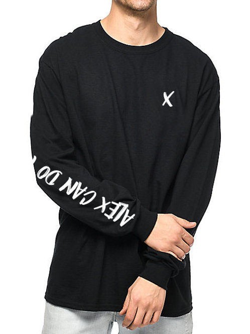"""Alex Can Do That""""Don't Talk 2 Me"""" Long Sleeve  Tee"""