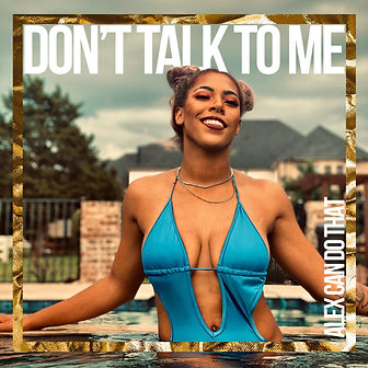 DON'T TALK TO ME ALBUM COVER.jpg