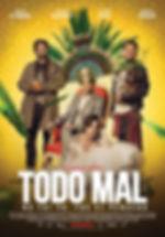Todo-Mal-poster.jpg