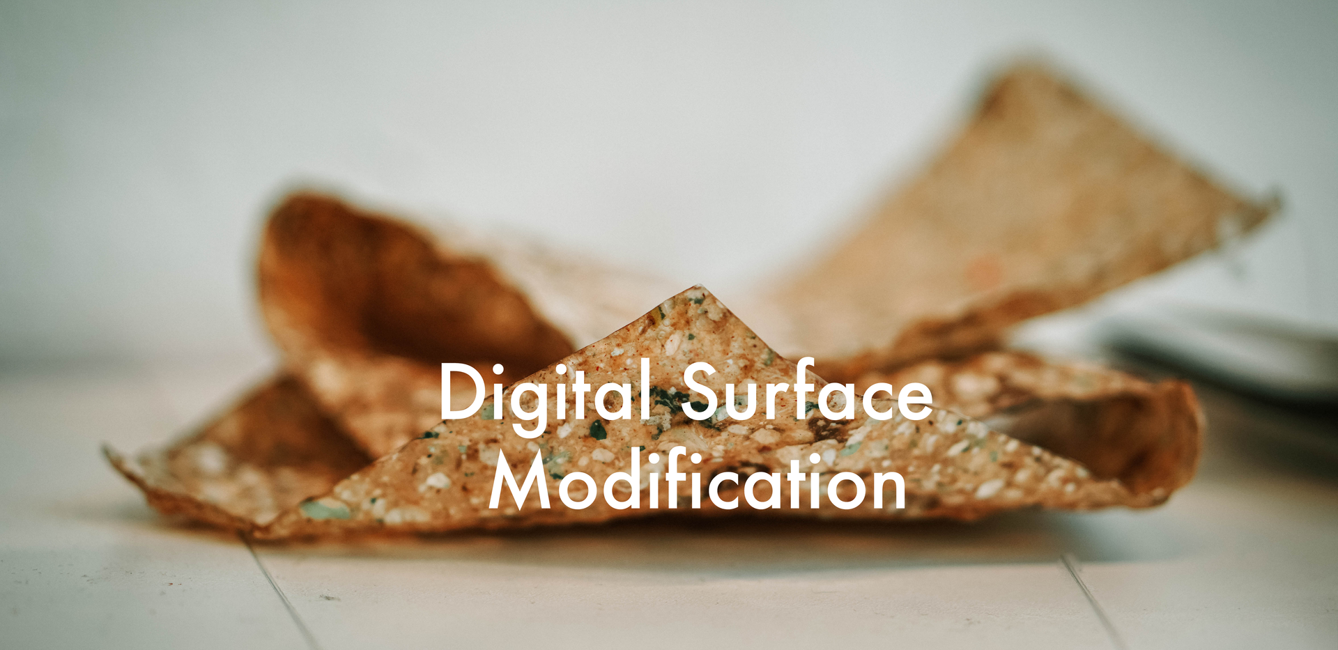 Digital Surface Modification