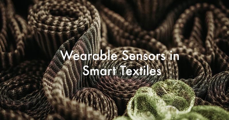 Wearable Sensors in Smart Textiles