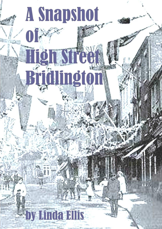 Linda Ellis Snapshot of High Street Bridlington