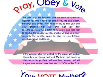 Pray, Obey & Vote