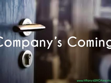 Company's Coming!
