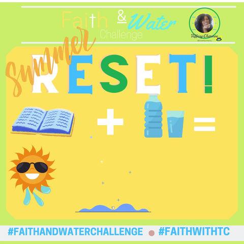 ANNOUNCEMENT: SUMMER FAITH & WATER IG CHALLENGE!!