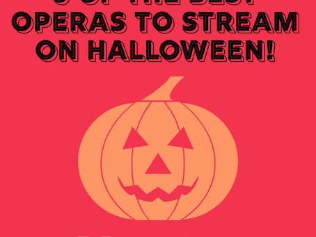 5 of the Best Operas to Stream on Halloween