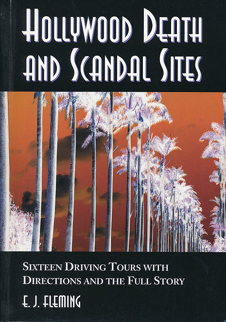 Hollywood Death and Scandal Sites 1.jpg