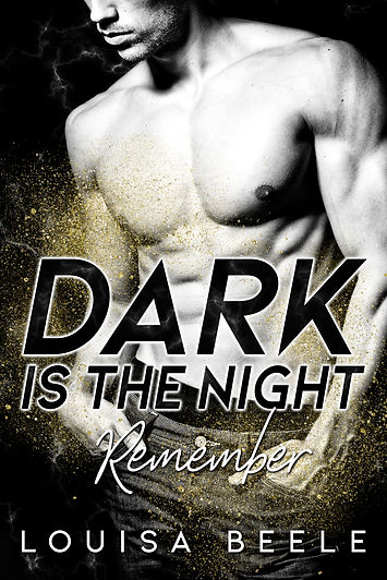 Dark is the Night - Remember