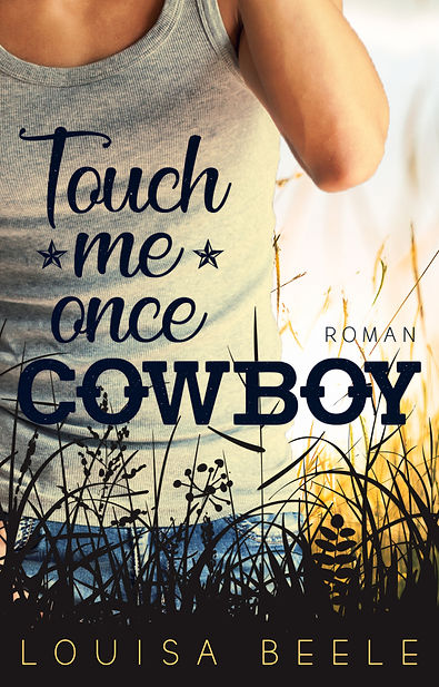 Touch me once Cowboy
