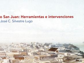 Viejo San Juan: Herramientas e intervenciones