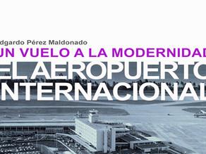 Un vuelo a la modernidad: El Aeropuerto Internacional de Puerto Rico