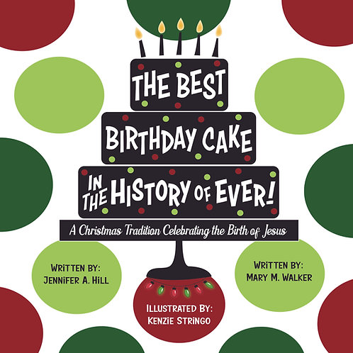 The Best Birthday Cake in the History of Ever! Book