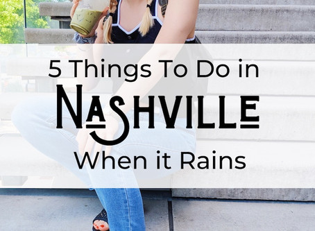 5 Things to Do in Nashville on a Rainy Day