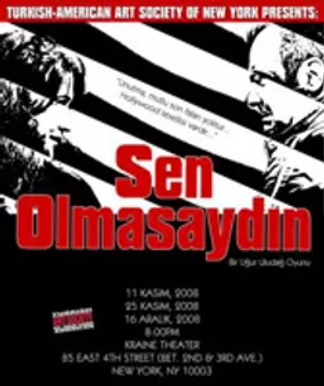 Sen Olmasaydın (If It Weren't You)