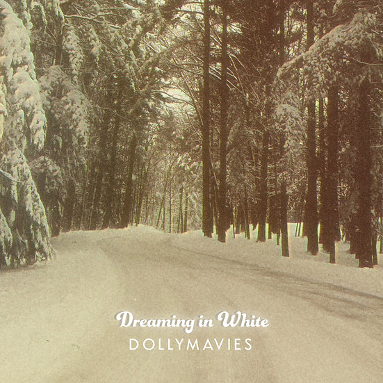 Dreaming in White (Digital Download)