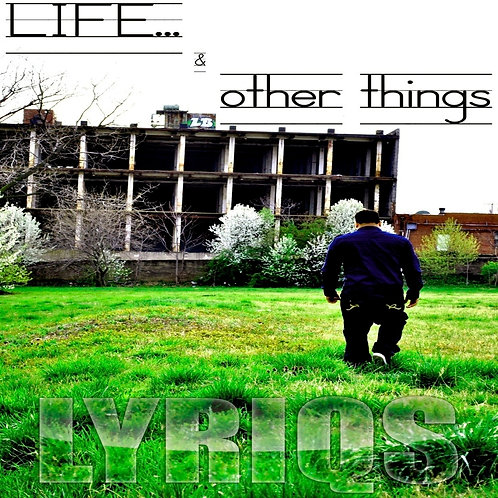 Life & Other Things - CD