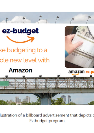 This is an illustration of a billboard advertisement that depicts our Amazon Ez-budget program.