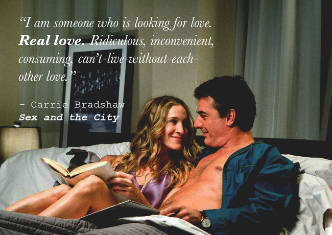 Image and Quote from Sex and the City, HBO. Protagonist Carrie Bradshaw talks about love.
