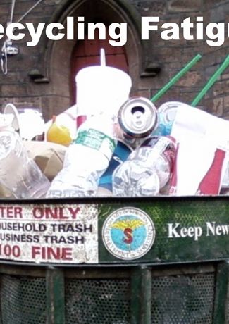 What started it all: Recycling Fatigue