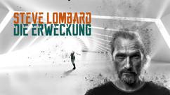 Steve Lombard - Die Erweckung