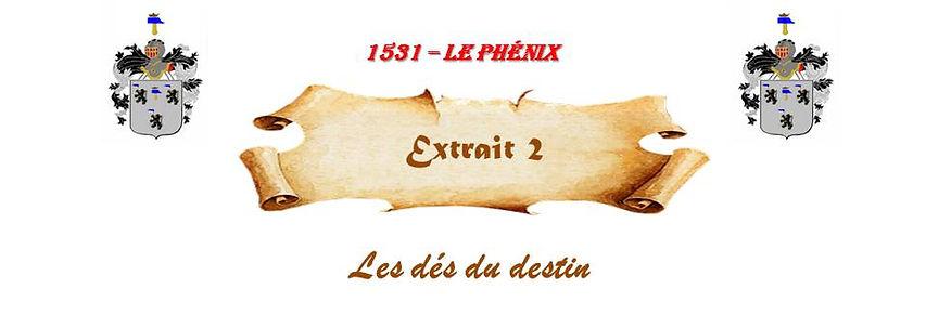 1531 - Le Phénix, extrait 2